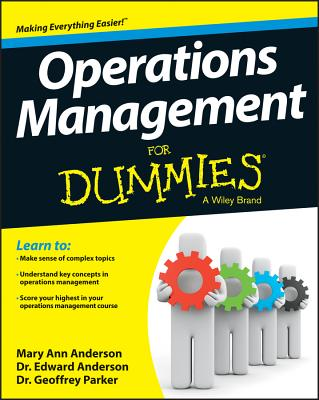 Operations Management for Dummies By Parker, Geoffrey/ Anderson, Edward/ Anderson, Mary Ann